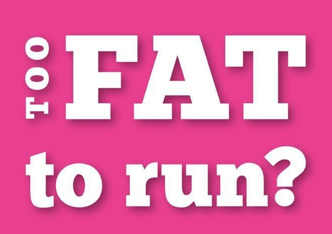 Too-Fat-to-Run